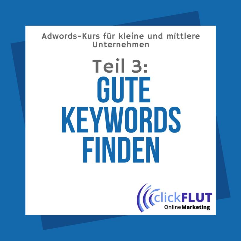 Gute Keywords finden bei Adwords