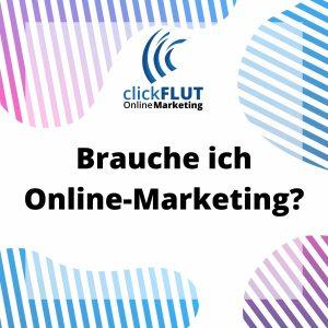 CF001 Brauche ich Online-Marketing
